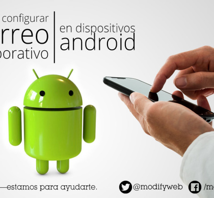 Como configurar correo corporativo en dispositivos android