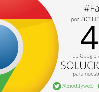 Falla por actualización 44 de Google Chrome